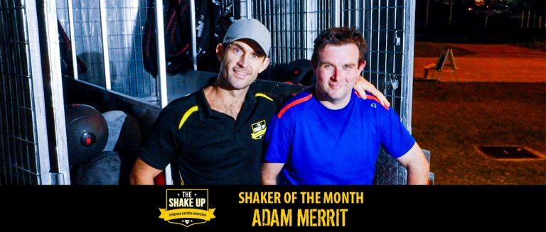 Shaker of the Month - Adam Merrit